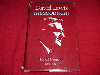 Image for The Good Fight : Political Memoirs, 1909-1958