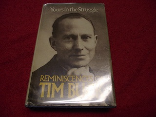 Image for Yours in the Struggle: Reminiscences of Tim Buck