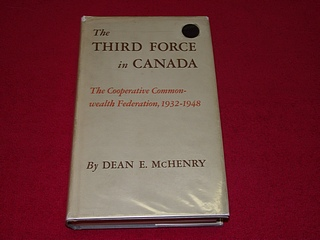 Image for The Third Force in Canada : The Cooperative Commonwealth Federation, 1932-1948
