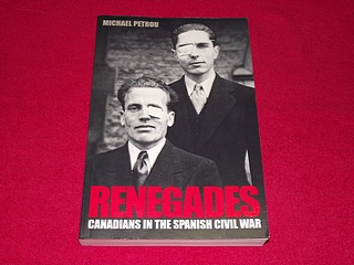 Image for Renegades : Canadians in the Spanish Civil War