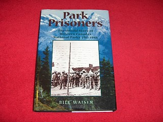 Image for Park Prisoners : The Untold Story of Western Canada's National Parks, 1915-1946