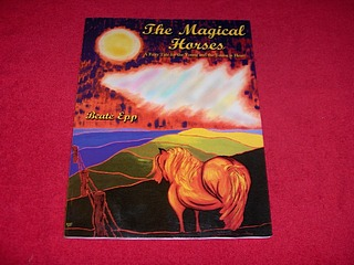 Image for The Magical Horses : A Fairy Tale for the Young and the Young at Heart