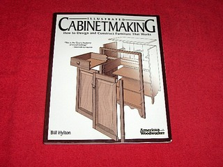 Image for Illustrated Cabinetmaking : How to Design and Construct Furniture That Works