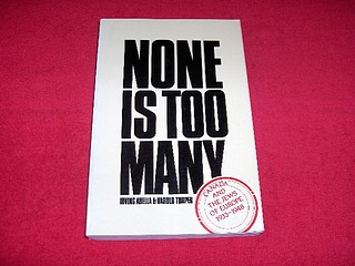 Image for None is Too Many : Canada and the Jews of Europe, 1933-1948