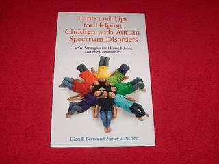Image for Hints and Tips for Helping Children with Autism Spectrum Disorders : Useful Strategies for Home, School, and the Community
