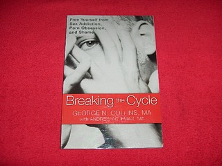 Image for Breaking the Cycle : Free Yourself From Sex Addiction, Porn Obsession, and Shame