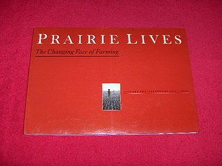 Image for Prairie Lives : The Changing Face of Farming