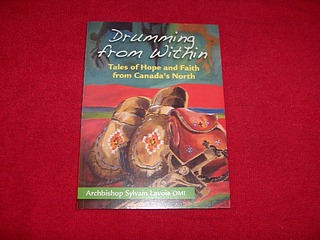 Image for Drumming from Within : Tales of Hope and Faith from Canada's North