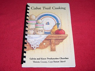 Image for Cabot Trail Cooking [Calvin and Knowx Presbyterian Churches, Victoria County, Cape Breton Island]