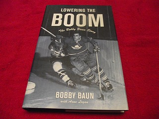 Image for Lowering the Boom : The Bobby Baun Story