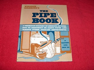 Image for The Pipe Book : A Thorough History of Smoking Devices, How to Construct or Carve Pipes and Various Other Smoking Instruments