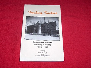 Image for Teaching Teachers : The Faculty of Education, University of Toronto, 1906-1996