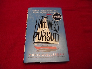 Image for The Happiness of Pursuit : Finding the Quest That Will Bring Purpose to Your Life