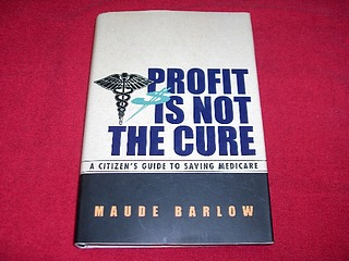 Image for Profit Is Not the Cure : A Citizen's Guide to Saving Medicare