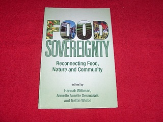 Image for Food Sovereignity : Reconnecting Food, Nature and Community