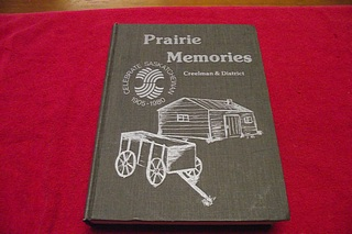 Image for Prairie Memories: Creelman and District [Saskatchewan Community History]