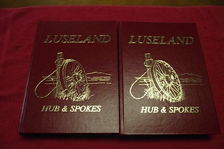 Image for Luseland: Hub & Spokes [Saskatchewan Community History] [Volume 1 and Volume 2]