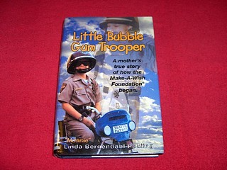 "Image for Little Bubble Gum Trooper: A Mothers True Story of How the ""Make-A-Wish Foundation Began"