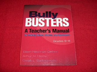 Image for Bully Busters: A Teachers Manual for Helping Bullies, Victims, and Bystanders Grades 6-8