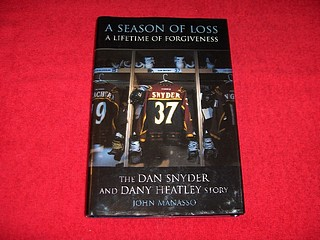 Image for A Season of Loss, a Lifetime of Forgiveness: The Dany Heatley And Dan Snyder Story