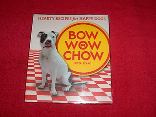 Image for Bow Wow Chow : Hearty Recipes for Happy Dogs