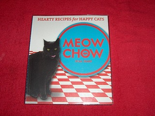 Image for Meow Chow : Hearty Recipes for Happy Cats