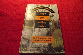 Image for The Fishing Club in Retrospect: The Story of Lac Du Cap Fish and Game Club