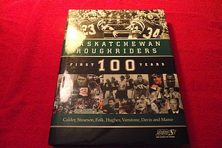 Image for Saskatchewan Roughriders : First 100 Years