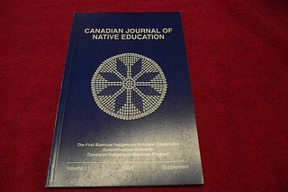 Image for Canadian Journal of Native Education: The First Biannual Indigenous Scholars' Conference Autochthonous Scholars: Toward an Indigenous Graduate Program [Volume 21, 1995, Supplement]