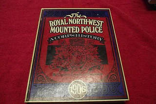 Image for The Royal North-West Mounted Police: A Corps History