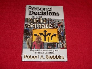 Image for Personal Decisions in the Public Square: Beyond Problem Solving into a Positive Sociology