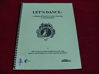Image for Let's Dance : A History of Scottish Country Dancing in Saskatchewan