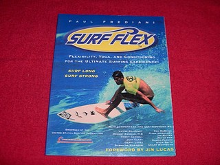 Image for Surf Flex : Flexibility, Yoga, and Conditioning for the Ultimate Surfing Experience