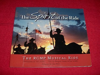 Image for The Spirit of the Ride : The RCMP Musical Ride