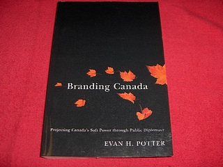 Image for Branding Company : Projecting Canada's Soft Power Through Public Diplomacy