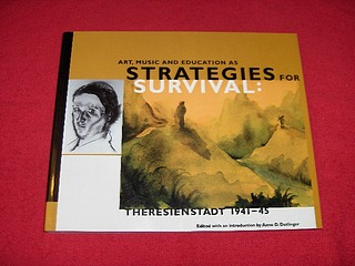 Image for Art, Music and Education As Strategies for Survival : Theresienstadt 1941-1945