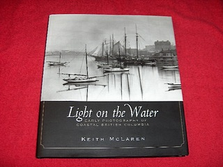 Image for Light on the Water : Early Photography of Coastal British Columbia