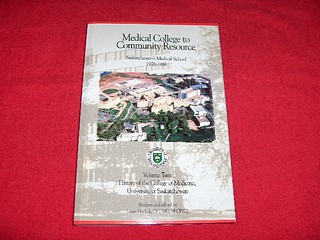 Image for Medical College to Community Resource : Saskatchewan's Medical School, 1978-1998 : Volume Two: History of the College of Medicine, University of Saskatchewan