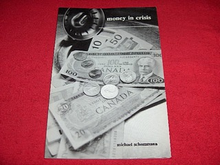Image for Money in Crisis : A Practical Solution for Paying Off Canada's National Debt