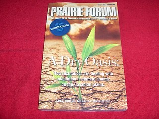 Image for Prairie Forum : A Dry Oasis : How Institutions are Dealing with Adaptation to Climate Change on the Canadian Prairies [ Vol. 34, No. 1, Spring 2009]