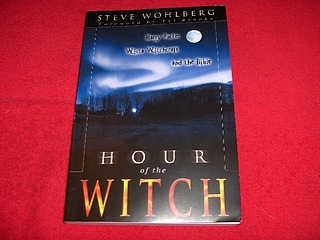 Image for Hour Of The Witch : Harry Potter, Wicca Witchcraft, And The Bible