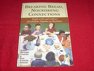 Image for Breaking Bread, Nourishing Connections: People With And Without Disabilities Together At Mealtime