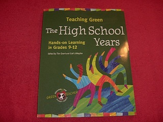 Image for Teaching Green : The High School Years : Hands-On Learning in Grades 9-12
