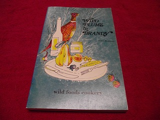 Image for Wild Plums in Brandy: Wild Foods Cookery