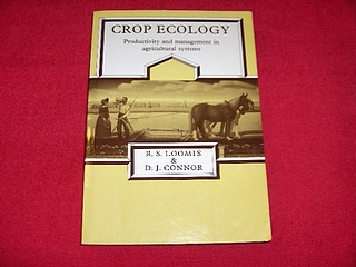 Image for Crop Ecology : Productivity and Management in Agricultural Systems