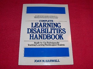 Image for Complete Learning Disabilities Handbook: Ready-To-Use Techniques for Teaching Learning-Handicapped Students