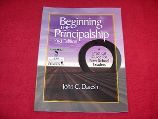 Image for Beginning the Principalship : A Practical Guide for New School Leaders [Second Edition]