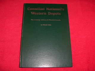 Image for Canadian National's Western Depots : The Country Stations in Western Canada