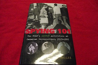 Image for Spying 101: The RCMP's Secret Activities at Canadian Universities, 1917-1997