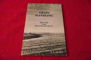 Image for Grain Handling : Dollars Versus Health and Safety